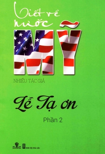 Viet ve nuoc My: Le ta on - Phan 2
