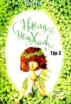 Hương vị đồng xanh (Tập 2)