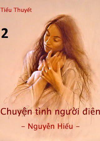 Chuyen tinh nguoi dien - Phan 2
