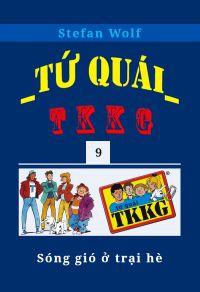 Tứ quái TKKG - Tập 9 - Sóng gió ở trại hè