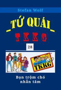 Tứ quái TKKG - Tập 28 - Bọn trộm chó nhẫn tâm