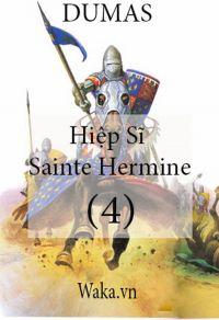Hiệp sĩ Sainte Hermine - Phần 4