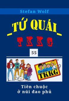 Tứ quái TKKG - Tập 55 - Tiền chuộc ở núi đao phủ