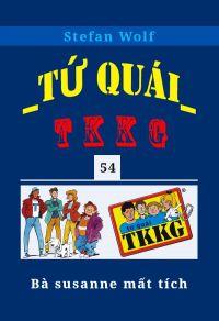 Tứ quái TKKG - Tập 54 - Bà Susanne mất tích