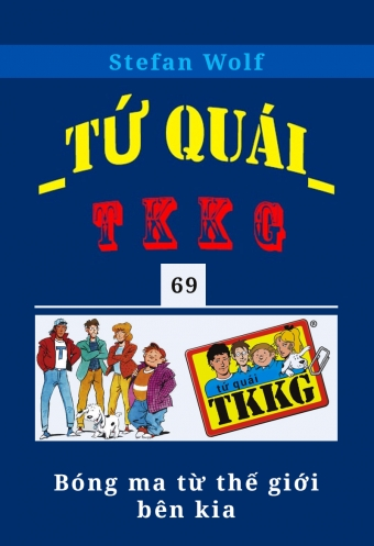 Tu quai TKKG - Tap 69 - Bong ma tu the gioi ben kia