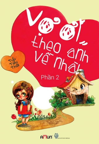 Vo oi theo anh ve nha (Tap 2)
