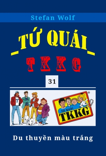 Tu quai TKKG - Tap 31 - Du thuyen mau trang