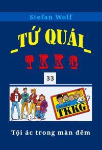 Tứ quái TKKG - Tập 33 - Tội ác trong màn đêm
