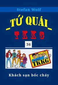 Tứ quái TKKG - Tập 36 - Khách sạn bốc cháy