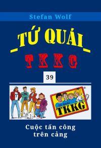 Tứ quái TKKG - Tập 39 - Cuộc tấn công trên cảng