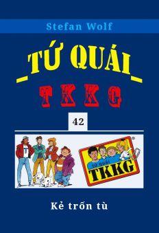 Tứ quái TKKG - Tập 42 - Kẻ trốn tù