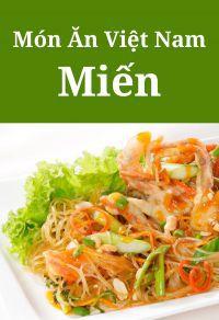 Món ăn Việt Nam: Các món miến