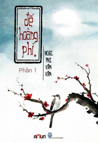 De hoang phi - Tap 1 (Phan 1)