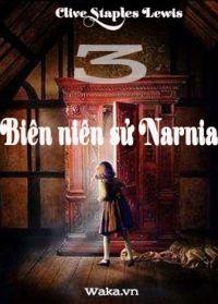 Biên niên sử Narnia - Phần 3