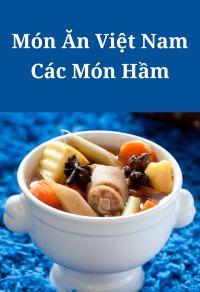 Món ăn Việt Nam: Các món hầm