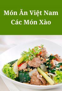 Món ăn Việt Nam: Các món xào