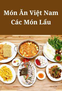 Món ăn Việt Nam: Các món lẩu