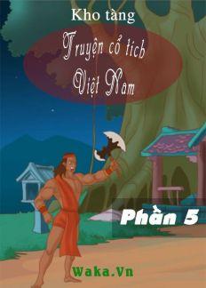 Kho tàng truyện cổ tích Việt Nam - Phần 5