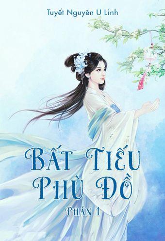 Bat tieu phu do (Phan 1)