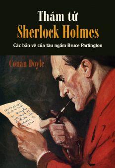 Thám tử Sherlock Holmes - Các bản vẽ của tàu ngầm Bruce Partington