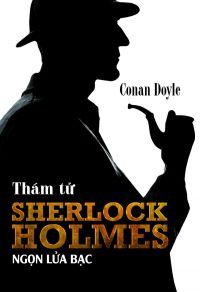 Thám tử Sherlock Holmes - Ngọn lửa bạc