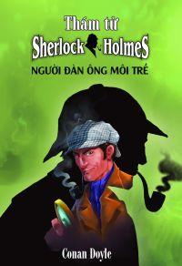 Thám tử Sherlock Holmes - Người đàn ông môi trề