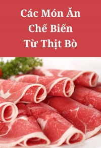 Các món ăn chế biến từ thịt bò