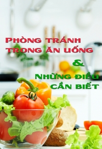 Phòng tránh ăn uống và những điều cần biết