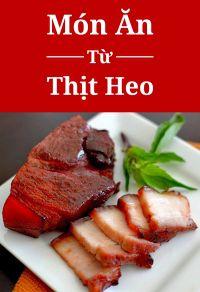 Món ăn từ thịt heo