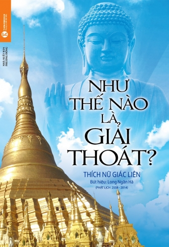 Nhu the nao la giai thoat?