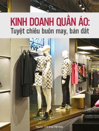 Kinh doanh quần áo: tuyệt chiêu buôn may, bán đắt