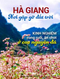 Hà Giang: nơi gặp gỡ đất trời