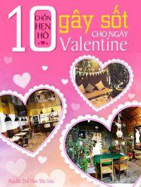 10 chốn hẹn hò gây sốt cho ngày Valentine