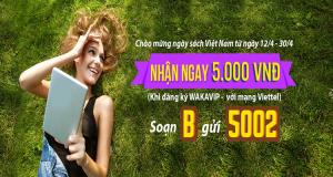 Nhận ngay 5.000đ khi đăng ký WakaVIP  - Dành riêng cho thuê bao Viettel